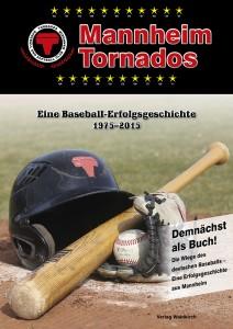 TornadosFlyer web 212x300 Buch zu 40 Jahren Mannheim Tornados erscheint Mitte Mai